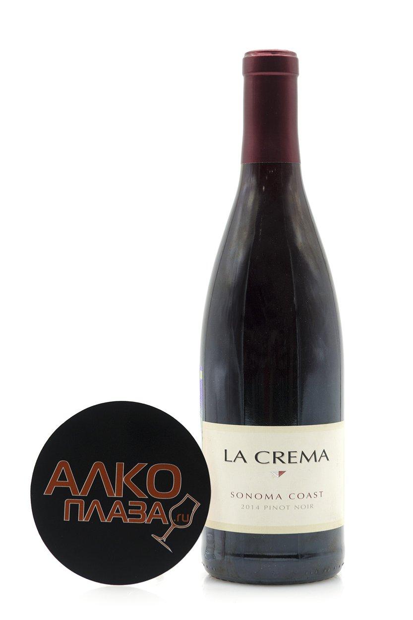 La Crema Pinot Noir Sonoma Coast Американское вино  Ла Крема Пино Нуар Сонома Кост