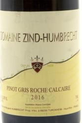 Zind-Humbrecht Pinot Gris Roche Calcaire Alsace AOC 0.75l Французское вино Зинд-Умбрехт Пино Гри Рош Калкер 0.75 л.